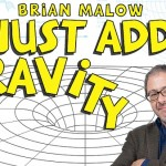 Brian malow just add gravity 3