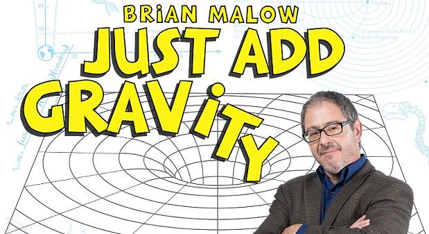 Brian malow just add gravity 3